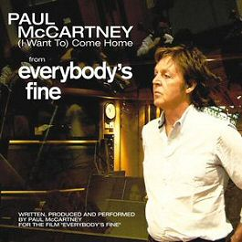 Paul McCartney : (I Want To) Come Home