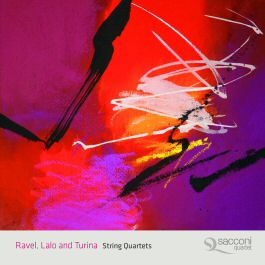 Ravel, Lalo and Turina String Quartets